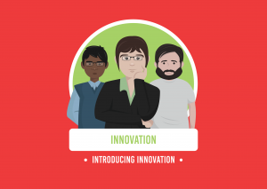three casually dressed animated characters stood in a line with the words innovation and introducing innovation in green and white writing below on a red background